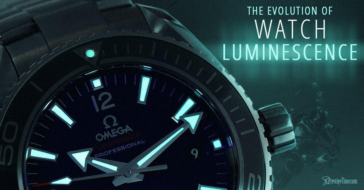 The Brilliant Evolution of Watch Luminescence