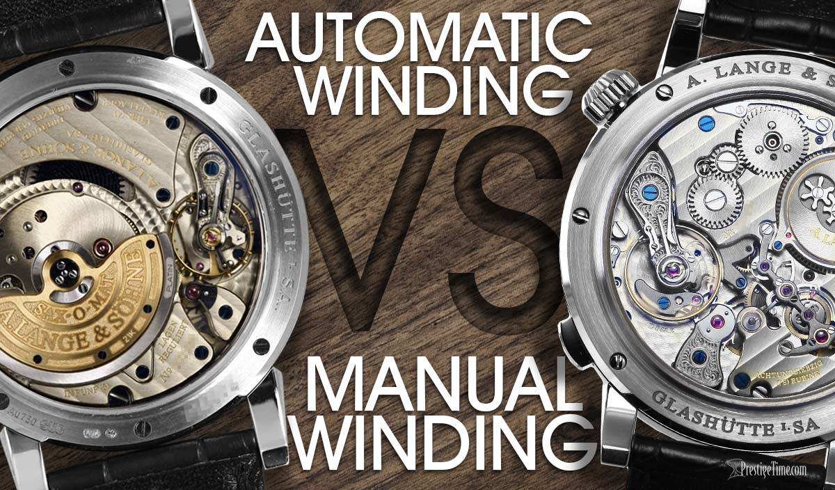 Manual Wind Watches VS Automatic Watches  c25950cb8346