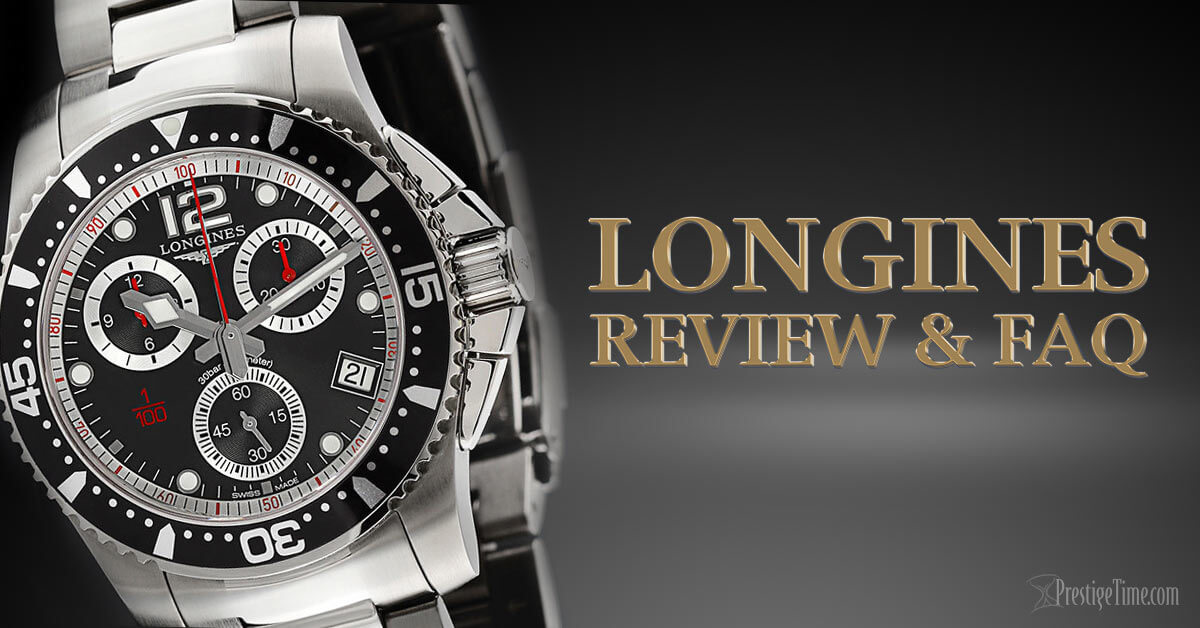 Longines Review & FAQ