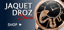 Jaquet Droz Watches on Sale